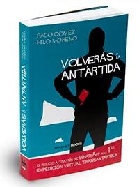 Portada de 'Volverás ala Antártida', de Paco Gómez e Hilo Moreno