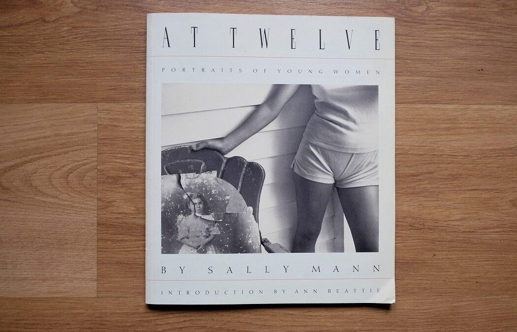 'At Twelve', el magnífico libro de Sally Mann que precedió al famoso 'Immediate Family'